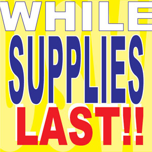 While_supplies_last